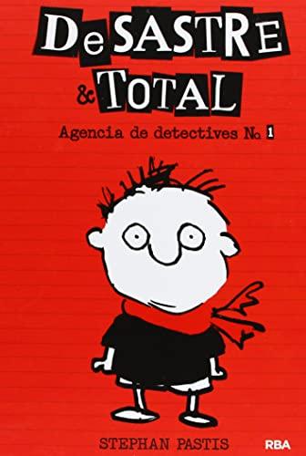 9788427204041: Desastre & Total: Agencia de Detectives # 1 (Spanish Edition)