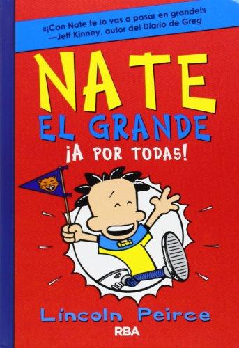 9788427204065: Nate el grande 4: ¡A por todas! (Spanish Edition)