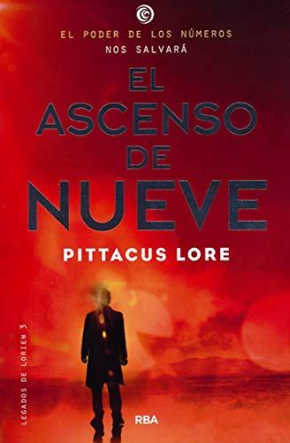 LEGADOS DE LORIEN #3 .ASCENSO DE NUEVE