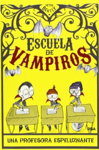 ESCUELA DE VAMPIROS 4. UNA PROFESORA ESP
