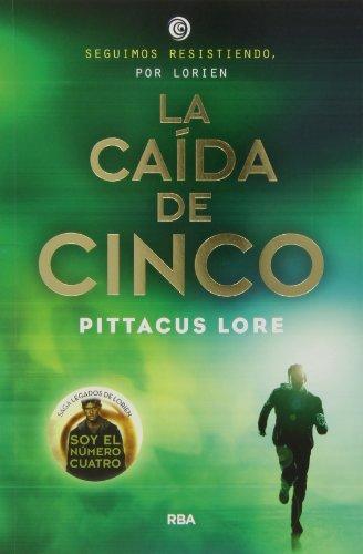 LEGADOS DE LORIEN #4. CAIDA DE CINCO  LA