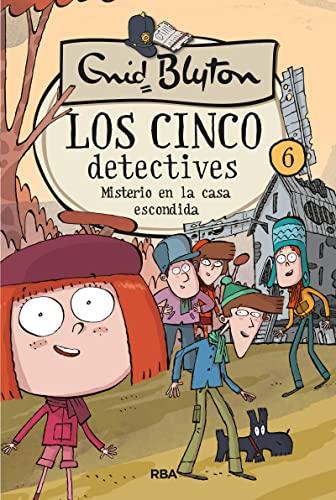 CINCO DETECTIVES 6. MISTERIO EN LA CASA