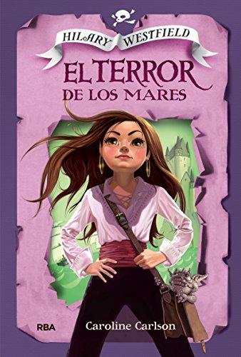 9788427208537: Hilary Westfireld # 2: Terror de los mares (Spanish Edition) (Hilary Westfield)
