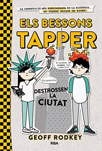 Els bessons Tapper destrossen la ciutat: Geoff Rodkey