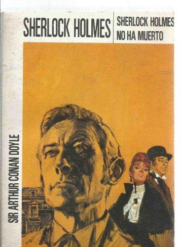 9788427210936: Sherlock Holmes no ha muerto