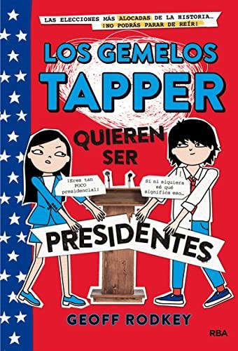 GEMELOS TAPPER 3: QUIEREN SER PRESIDENTE