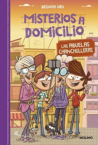 MISTERIOS A DOMICILIO 3. ABUELAS CHANCHU