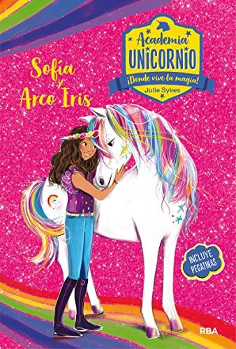 9788427216198: Academia Unicornio. Sofía y Arco Iris (PEQUES)