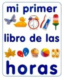 Mi Primer Libro De Las Horas (Spanish: Deschamps, Nicola