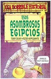 9788427220324: Esos asombrosos egipcios: 002 (NO FICCION INFANTIL)