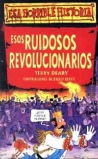 9788427220379: Esos Ruidosos Revolucionarios