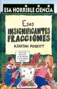 9788427220683: Esas insignificantes fracciones (NO FICCION)
