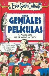 Esas Geniales Peliculas - 3 ESA Gran Cultura (Spanish Edition) (9788427221338) by Martin Oliver