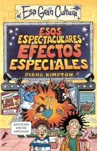 9788427221406: Esos espectaculares efectos especiales (NO FICCION)