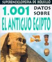 9788427223738: 1001 Datos Sobre El Antiguo Egipto (Spanish Edition)