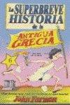 SUPERBREVE BREVE HISTORIA DE LA ANTIGUA GRECIA: FARMAN