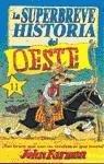 SUPERBREVE HISTORIA DEL OESTE: FARMAN