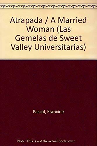 Atrapada (Sweet Valley University. 5.): Laurie John~Francine Pascal