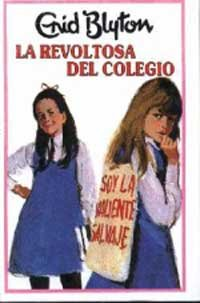 9788427234635: Revoltosa del Colegio (Spanish Edition)