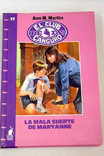 Mala Suerte De Mary Anne (Spanish Edition) (8427236670) by Martin, Ann M