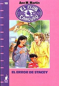 El Error De Stacy (Spanish Edition) (8427236689) by Martin, Ann M