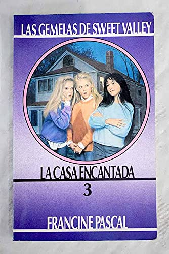 La Casa Encantada (Gemelas De Sv (03)) (Spanish Edition): Pascal, Francine