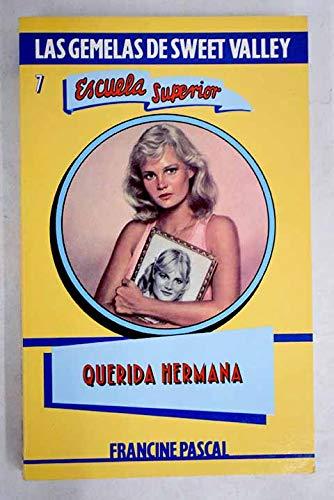 9788427238770: Querida Hermana (Sweet Valley High) (Spanish Edition)