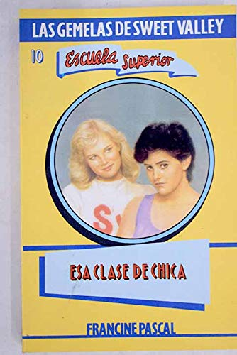 ESA Clase de Chica / Wrong Kind: Pascal, Francine, William,