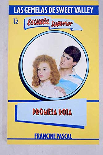 Promesa Rota / When Love Dies (Las: Pascal, Francine, William,