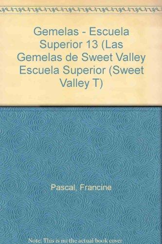 Gemelas - Escuela Superior 13 (Las Gemelas: Pascal, Francine