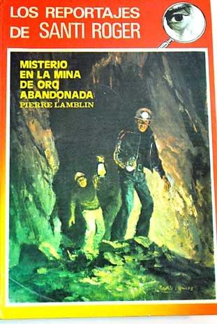 Misterio en la mina de oro abandonada: Lamblin, Pierre