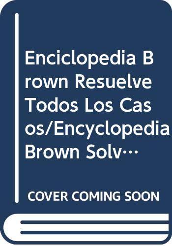 9788427243354: Enciclopedia Brown Resuelve Todos Los Casos/Encyclopedia Brown Solves Them All