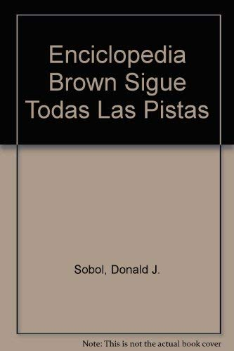 9788427243385: Enciclopedia Brown Sigue Todas Las Pistas