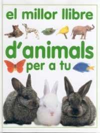 9788427243415: El millor llibre d'animals per a tu