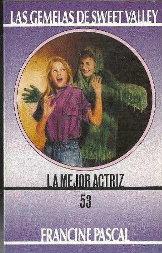 Mejor Actriz, La (Spanish Edition): Pascal, Francine