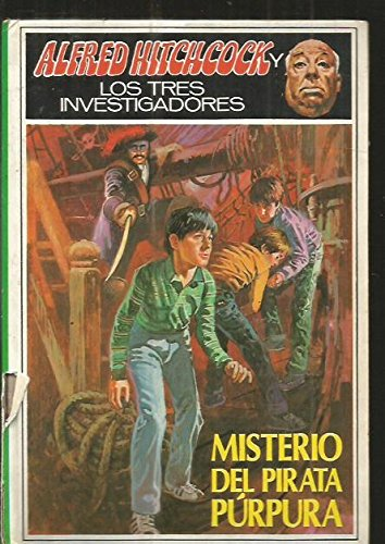 Misterio Del Pirata Purpura/the Mystery of the Purple Pirate (Spanish Edition) (8427249330) by William Arden