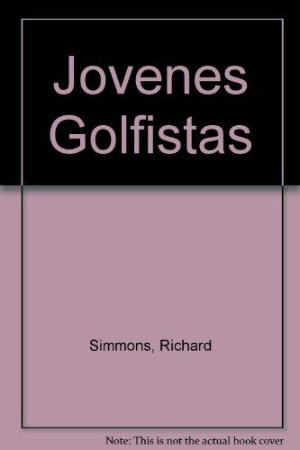 Jovenes Golfistas (Spanish Edition) (9788427249738) by Richard Simmons