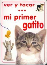 Ver y tocar : mi primer gatito: VARIOS
