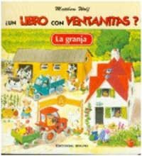 Un Libro Con Ventanitas? La Granja (Spanish Edition): Wolf, Matthew