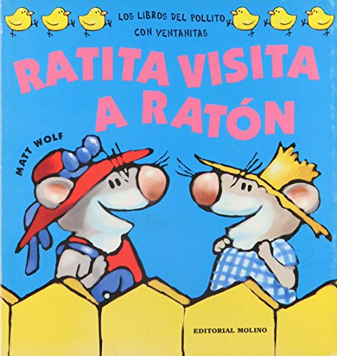 Ratita Visita a Raton (Spanish Edition) (8427283881) by Wolf, Matt