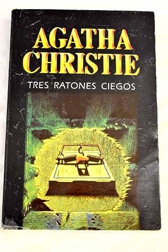 9788427285514: Tres ratones ciegos ((1) Agatha Christie)
