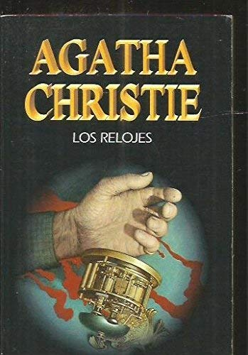 9788427285682: Relojes, los ((1) Agatha Christie)