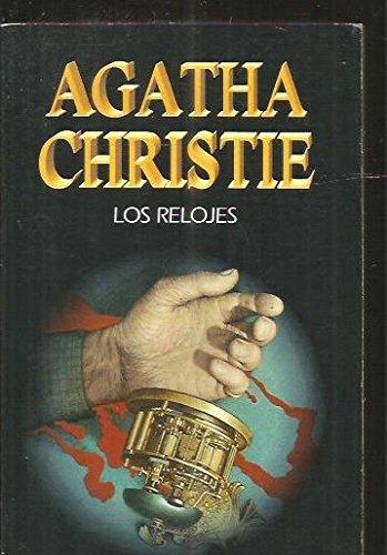 9788427285682: Los Relojes (Spanish Edition)