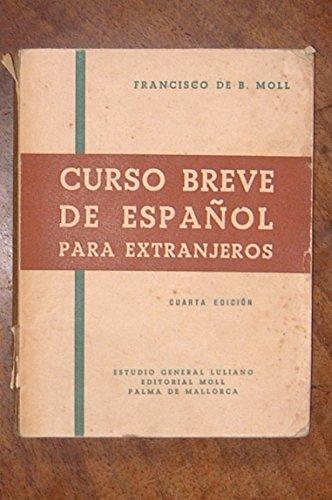 9788427300309: Curso breve de español para extranjeros