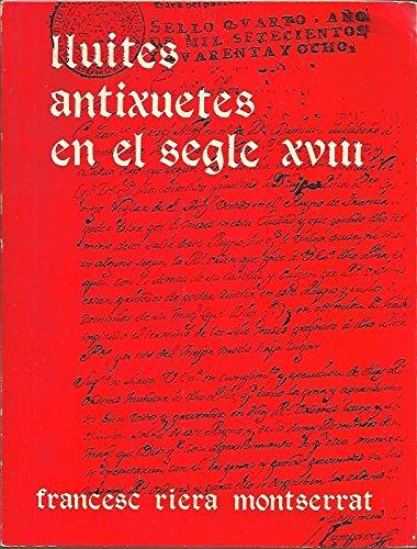 9788427303416: Les lluites antixuetes en el segle XVIII