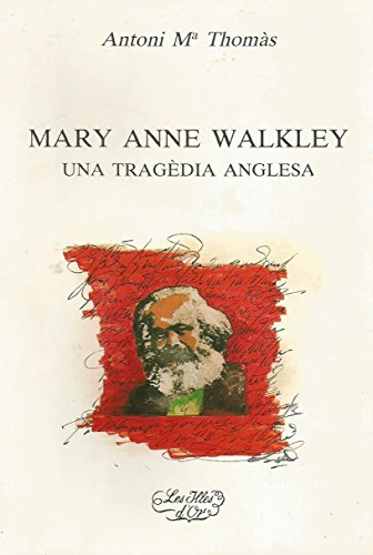 9788427305991: Mary Anne Walkley (Biblioteca Les illes dor)