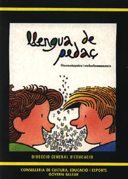 9788427306714: Llengua de pedaç: Onomatopeies i embarbussaments : classificació i ús didàctic (Mar de sons) (Catalan Edition)