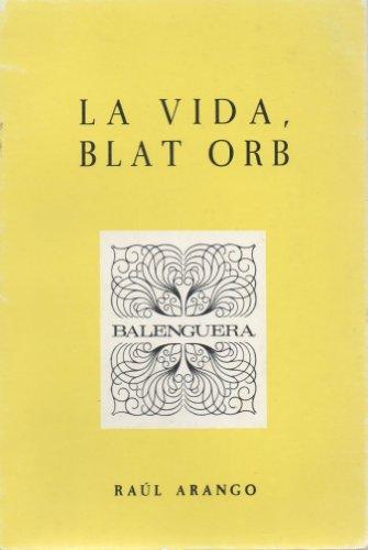 9788427306844: La vida, blat orb