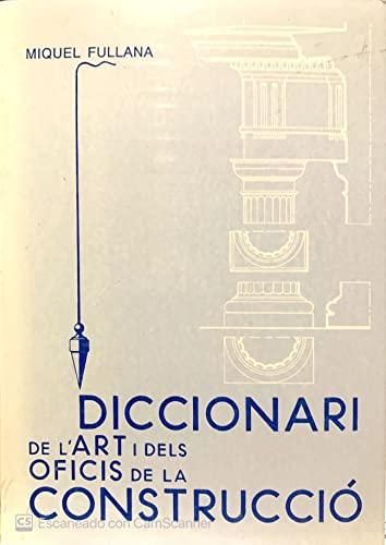 9788427307438: Diccionari de l'art i dels oficis de la construcció (Els Treballs i els dies) (Catalan Edition)