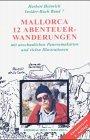 9788427308619: Mallorca: 12 Abenteuer-wanderungen durch die Serra Tramuntana